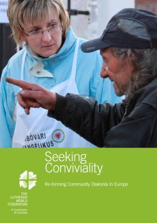 Seeking Conviviality. Re-forming Community Diakonia in Europe